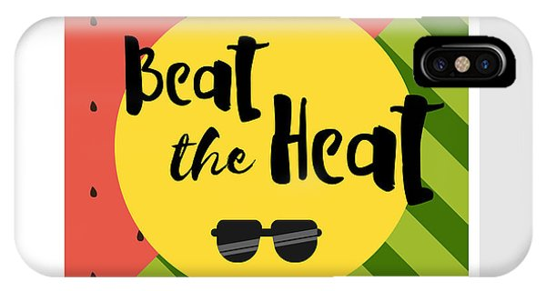 Fruit iPhone Case - Beat The Heat Inscription On The by Kaleo