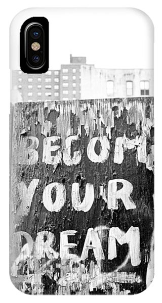 Become Your Dream IPhone Case