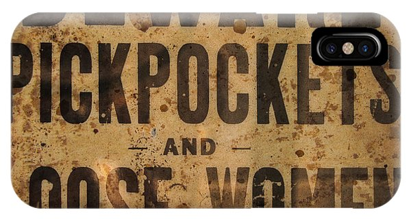 Beware Pickpockets And Loose Women IPhone Case