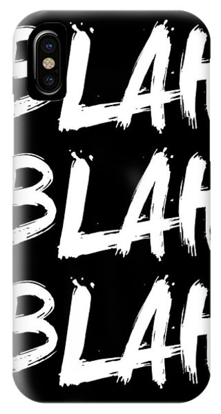 Humor iPhone Case - Blah Blah Blah Poster Black by Naxart Studio