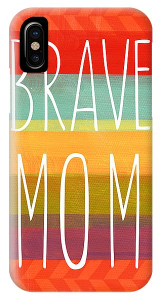 For iPhone Case - Brave Mom - Colorful Greeting Card by Linda Woods