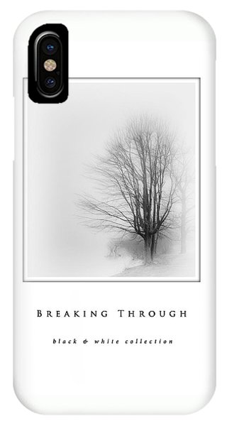 Breaking Through  Black And White Collection IPhone Case
