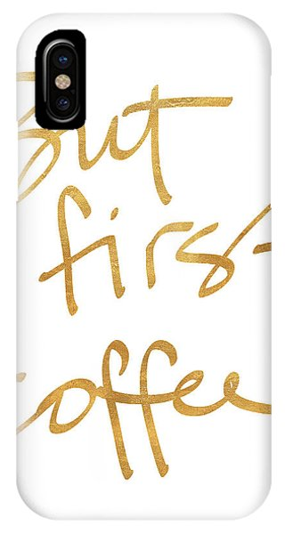 Office iPhone Case - But First, Coffee by South Social Studio