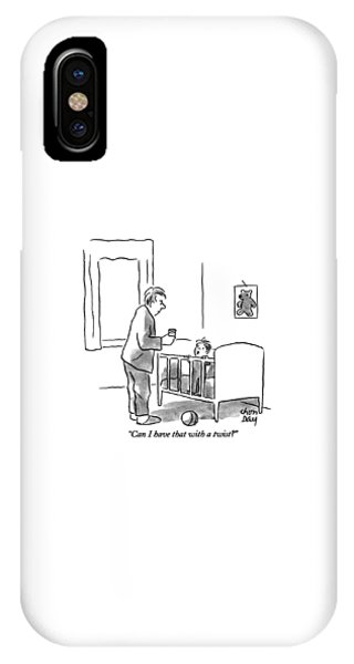 Can I Have That With A Twist? IPhone Case