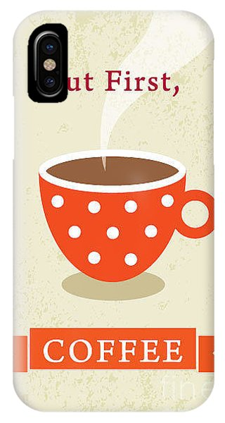 Decoration iPhone Case - Coffee Poster by Judilyn