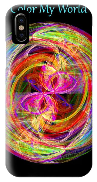 IPhone Case featuring the digital art Color My World by Visual Artist Frank Bonilla