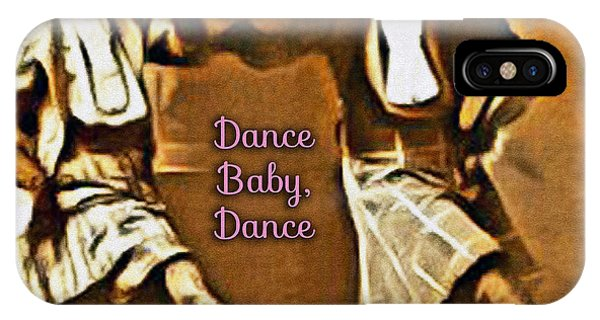IPhone Case featuring the photograph Dance Baby Dance by Beauty For God