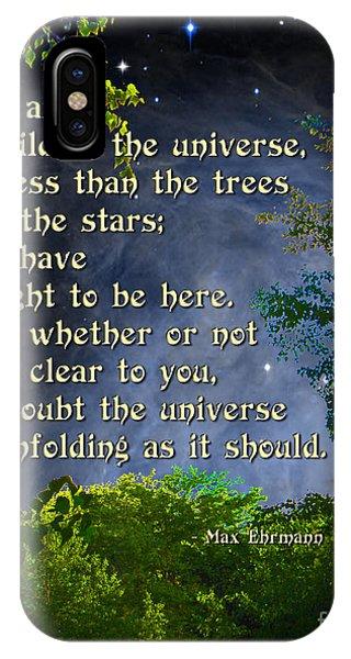 Desiderata - Child Of The Universe - Trees IPhone Case