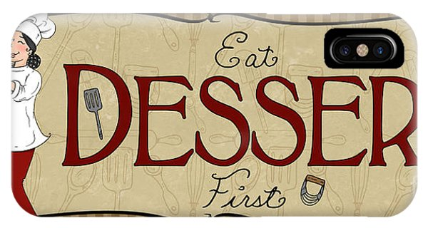 Desserts Kitchen Sign-dessert IPhone Case