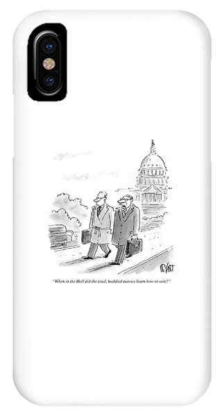 Capitol Building iPhone Case - Did The Tired Huddled Masses Learn How To Vote by Christopher Weyant