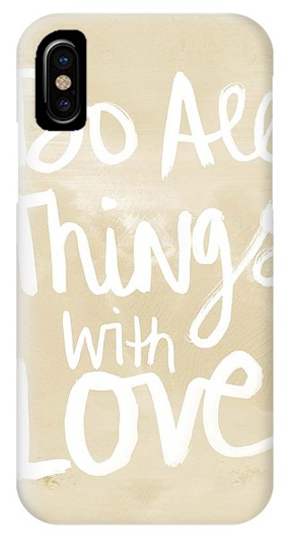 Cute iPhone Case - Do All Things With Love- Inspirational Art by Linda Woods