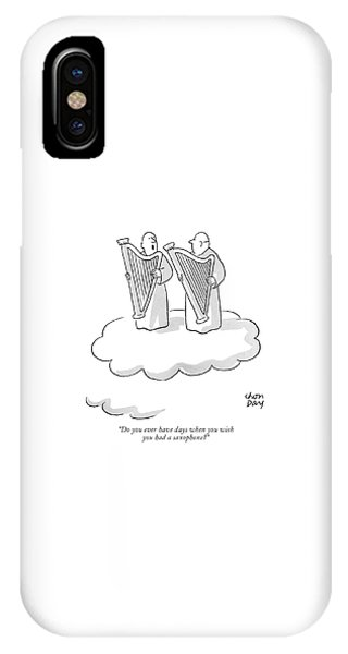 Do You Ever Have Days When You Wish IPhone Case