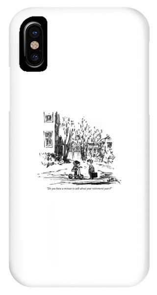 Small Business iPhone Case - Do You Have A Minute To Talk by Robert Weber