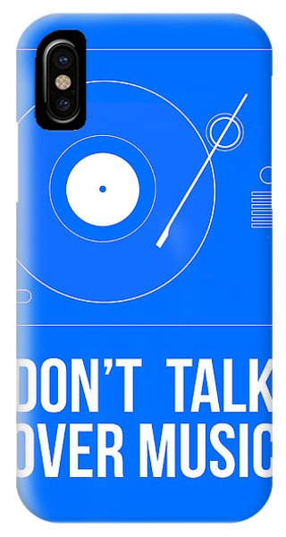 Quote iPhone Case - Don't Talk Over Music Poster by Naxart Studio