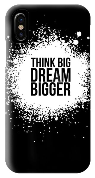 Humor iPhone Case - Dream Bigger Poster Black by Naxart Studio