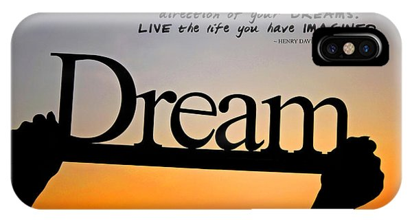 Dream - Inspirational Quote IPhone Case