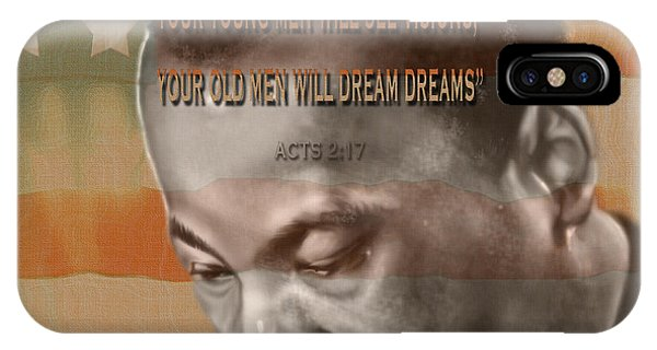 Dream Or Prophecy - Dr Rev Martin  Luther King Jr IPhone Case