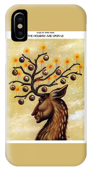 The Holidays Are Upon Us IPhone Case