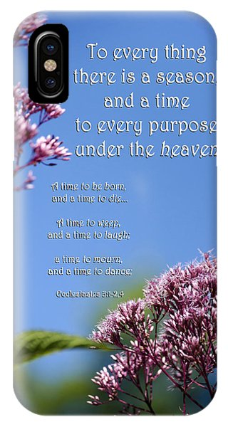 Spirituality iPhone Case - Ecclesiastes 3-1 by Christina Rollo
