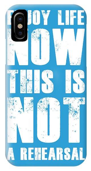 Motivational iPhone Case - Enjoy Life Now Poster  Blue by Naxart Studio