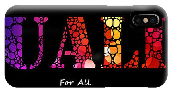 Lgbt iPhone Case - Equality For All - Stone Rock'd Art By Sharon Cummings by Sharon Cummings