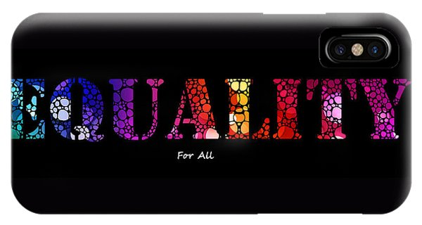 Equal iPhone Case - Equality For All - Stone Rock'd Art By Sharon Cummings by Sharon Cummings