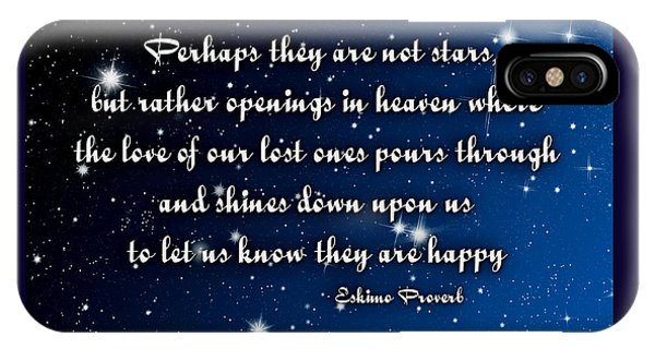 Eskimo Proverb Perhaps They Are Not Stars IPhone Case