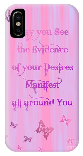 Evidence Of Desire Manifest IPhone Case