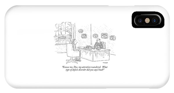 Again iPhone Case - Excuse Me, Doc, My Attention Wandered.  What Type by Robert Mankoff