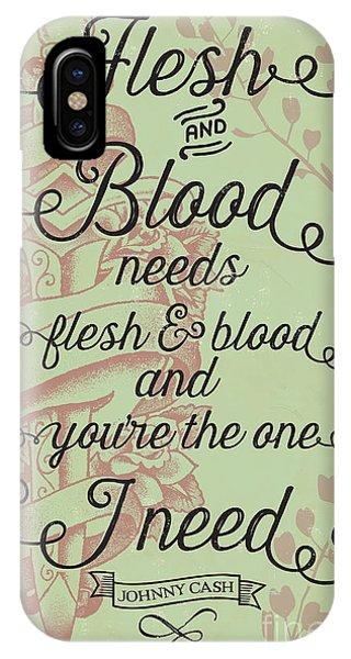 Johnny Cash iPhone Case - Flesh And Blood - Johnny Cash Lyric by Jim Zahniser