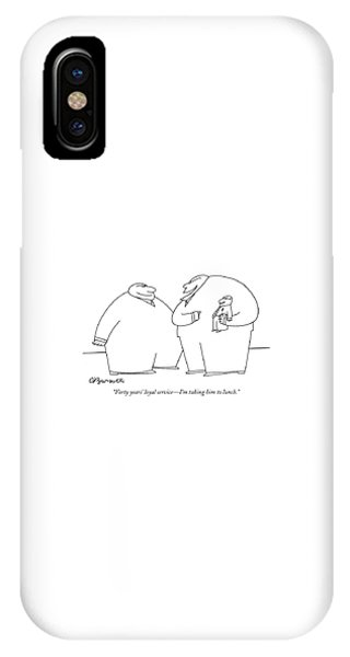 Small Business iPhone Case - Forty Years' Loyal Service - I'm Taking by Charles Barsotti