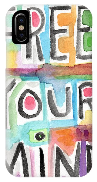Motivational iPhone Case - Free Your Mind- Colorful Word Painting by Linda Woods