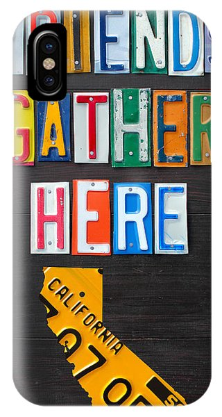 Friends Gather Here Recycled License Plate Art Wall Decor Lettering Sign California Version IPhone Case