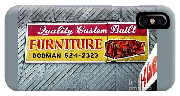 Furniture Sign IPhone Case