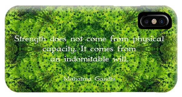 Gandhi Inspirational Motivational Quote About Willpower  Phone Case by Quintus Wolf