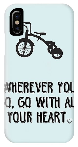 Celebration iPhone Case - Go With All Your Heart by Nancy Ingersoll