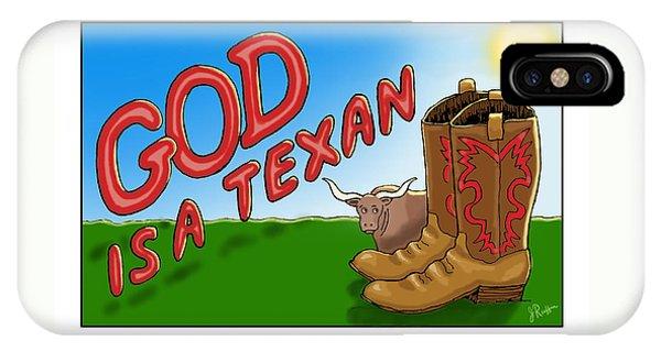 God Is A Texan IPhone Case