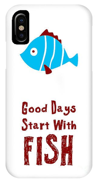 Dive iPhone Case - Good Days Start With Fish by Judilyn