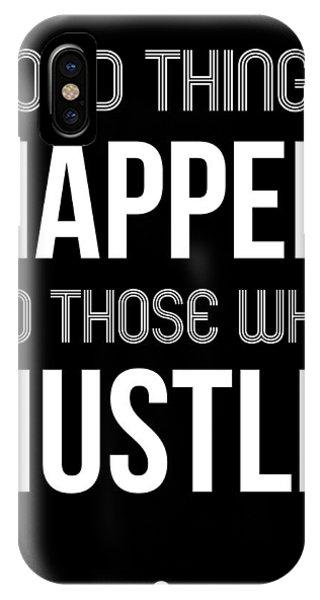 Fun iPhone Case - Good Thing Happen Poster Black by Naxart Studio