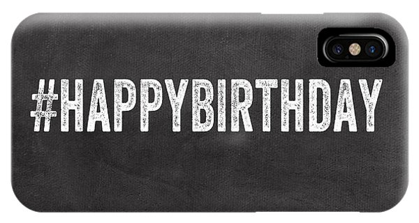 Black And White iPhone X Case - Happy Birthday Card- Greeting Card by Linda Woods