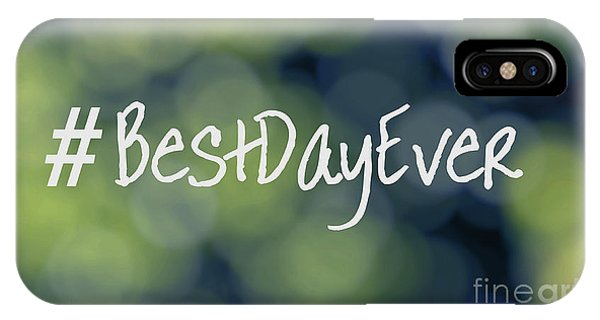 Hashtag Best Day Ever IPhone Case