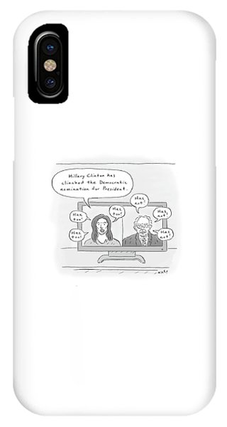 Hillary Clinton iPhone Case - Hillary Clinton Has Clinched The Democratic by Kim Warp