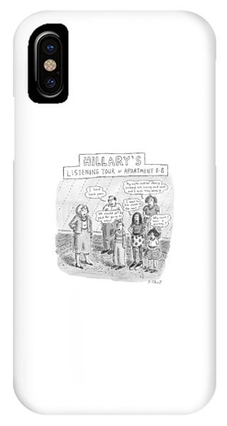 Hillary Clinton iPhone Case - 'hillary's Listening Tour Of Apartment 8-b' by Roz Chast