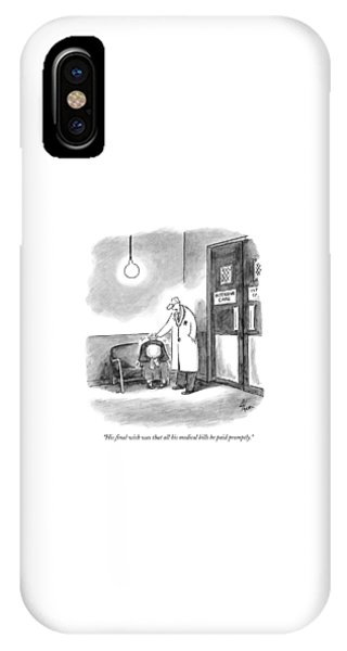 Debts iPhone Case - His Final Wish Was That All His Medical Bills by Frank Cotham