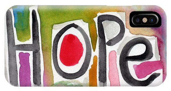 Motivational iPhone Case - Hope- Colorful Abstract Painting by Linda Woods