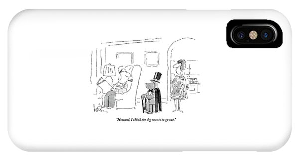 Howard, I Think The Dog Wants To Go Out IPhone Case