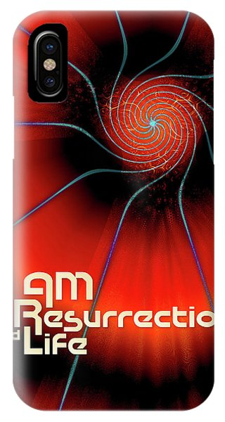 I Am Resurrection And Life IPhone Case