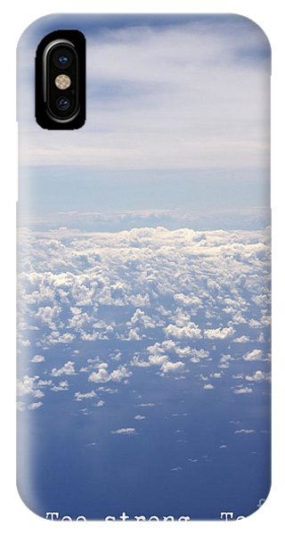 I Am. Too Strong. To Fail. IPhone Case