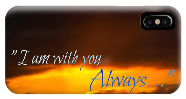 I Am With You Always IPhone Case