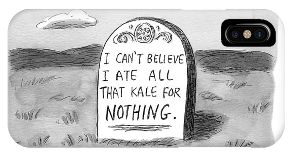 I Can't Believe I Ate All That Kale For Nothing IPhone Case